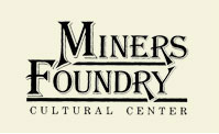 Miners Foundry